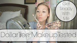 Dollar Tree Makeup Tested| Get Ready With Me| Megan Navarro