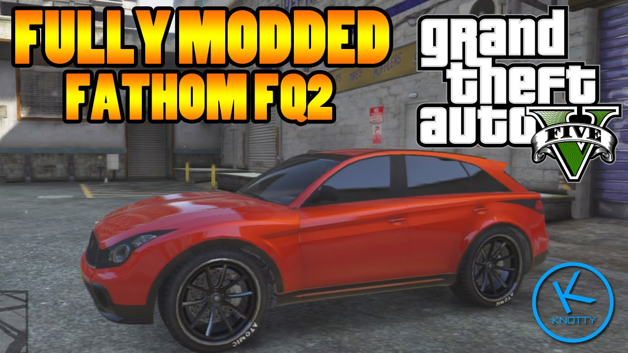 Gta 5 Fathom fq 2 Gta 5 Fully Modified Fathom