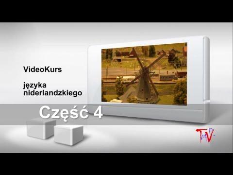 Holenderski Część 4 - Darmowy Video Kurs Języka Niderlandzkiego.