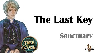 [ TREE OF SAVIOR ] Sanctuary (Level 145) : The Last Key