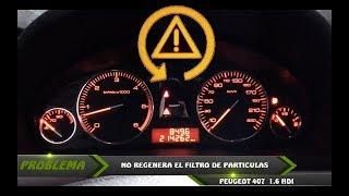 PROBLEMAS CON REGENERACIÓN FILTRO DE PARTÍCULAS PEUGEOT 407