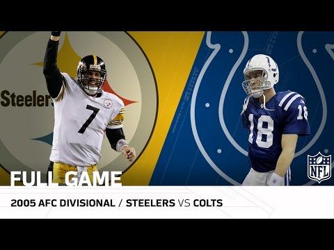 Steelers Vs Colts Big Ben Upsets Peyton Manning 2005 Afc
