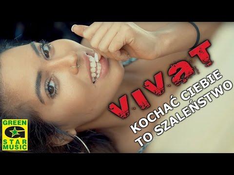 VIVAT - Kochać Ciebie to szaleństwo (official video)
