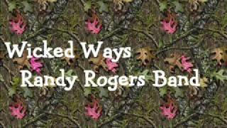 Watch Randy Rogers Band Wicked Ways video