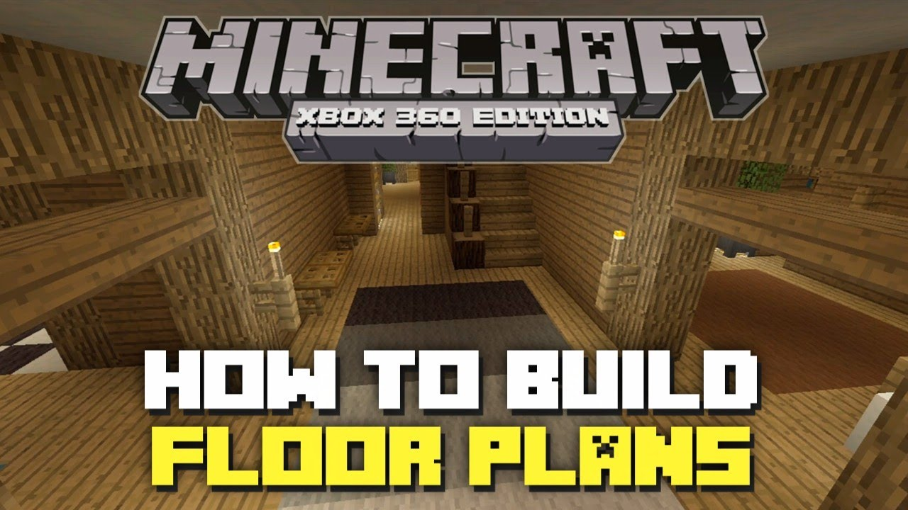 Minecraft xbox 360 how to build floor plans youtube for Home design xbox
