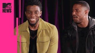 'Black Panther's Michael B. Jordan & Chadwick Boseman on Cultural Impact & Identity   MTV News