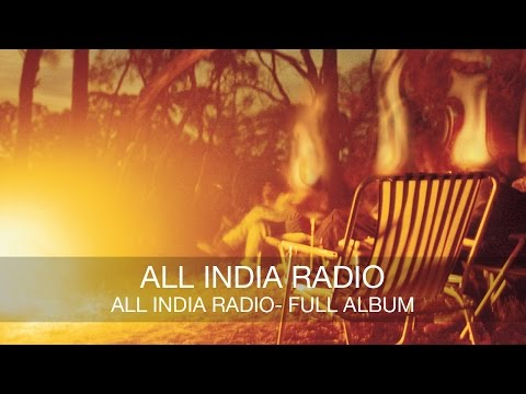 All India Radio - All India Radio (self titled) FULL ALBUM