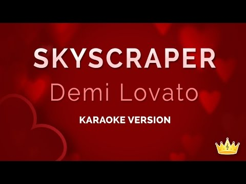 Demi Lovato - Skyscraper (karaoke Version) video