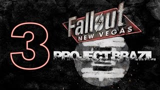 PROJECT BRAZIL | Fallout New Vegas | #3 ♦ Let's Roleplay