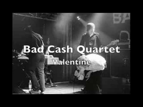 Bad Cash Quartet - Valentine