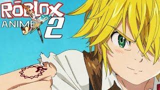 SEVEN DEADLY SINS OF WRATH MELIODAS! || Roblox Anime Cross 2 Episode 5