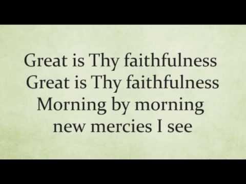 Great Is Thy Faithfulness Worship Video