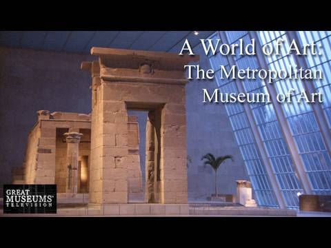 0 A World of Art: The Metropolitan Museum of Art