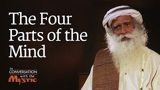 The Four Parts of the Mind - Vinita Bali with Sadhguru
