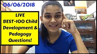 BEST-100 Child Development & Pedagogy Questions for DSSSB/CTET👍🏻✌️
