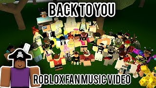 Download Lagu Back to You | ROBLOX FAN MUSIC VIDEO Gratis STAFABAND