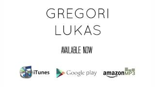 Watch Gregori Lukas Stay video