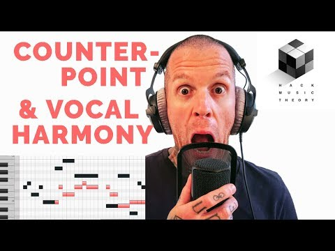 Hack Counterpoint & Write Unique Vocal Harmonies | Hack Music Theory