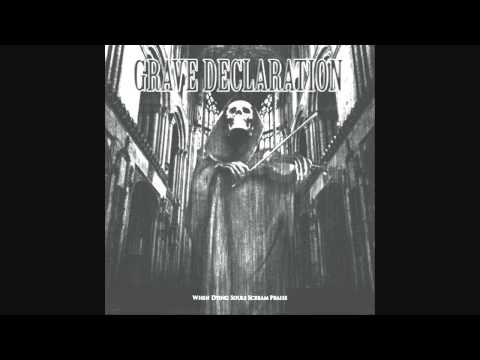 Grave Declaration - Silence