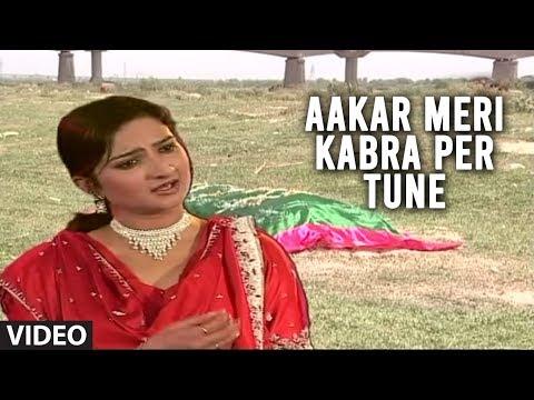 Aakar Meri Kabra Per Tune - Teri Bewafai | Farida Meer Sad Songs video