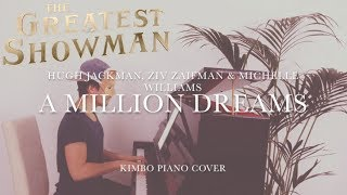 The Greatest Showman - A Million Dreams (Piano Cover) [Hugh Jackman] [+Sheets] 4.53 MB