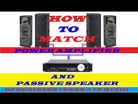 How to correctly match power amplifiers and passive loudspeakers