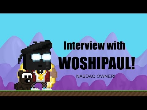 GrowTopia- New NASDAQ owner WOSHIPAUL interview!