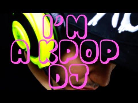 I'm A Kpop Dj video