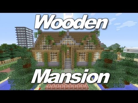 Minecraft Xbox 360: Awesome Wooden Mansion! (House Tours of Danville Episode 1)