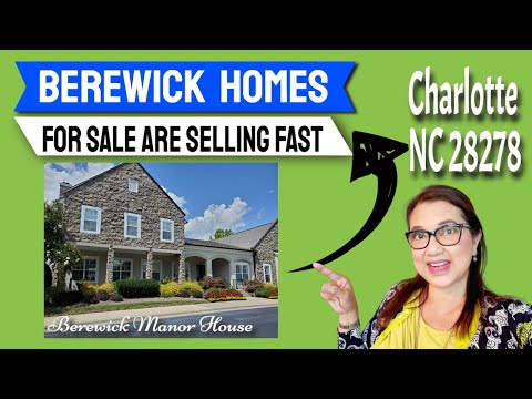 Berewick homes for sale are selling fast Charlotte NC 28278