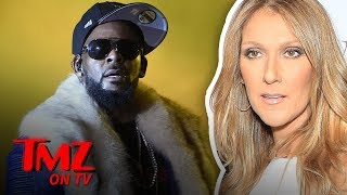 Celine Dion Pulls Song 39 I 39 M Your Angel 39 With R Kelly From Streaming Services Tmz Tv