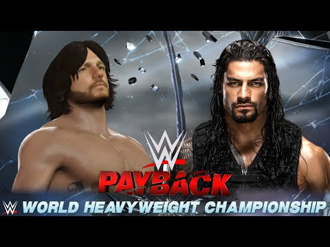 WWE PAYBACK 2016 [ORAKEL]: WWE WHC: Roman Reigns (c) vs. AJ Styles «» Let's Play WWE 2K16
