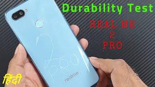 RealMe 2 Pro Durability (SCRATCH WATER BEND DROP) Test | Gupta Information Systems | Hindi