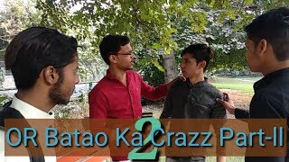 OR Batao Ka Crazz Part-2 || ASR FAN CLUB || ASR