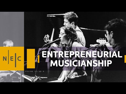 Entrepreneurial Musicianship at NEC