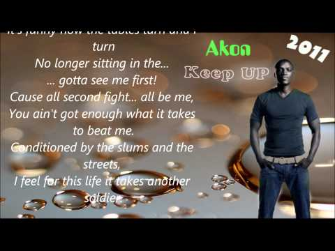 Akon-Keep up ( Full Lyrics) 2011
