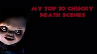 My Top 10 Chucky Kills HD