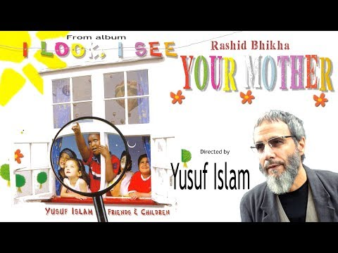 Your mother by Rashid Bhikha from Yusuf Islams Album I Look...