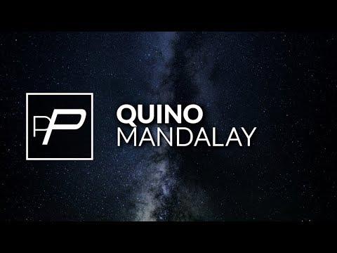 Quino - Mandalay [Original Mix]