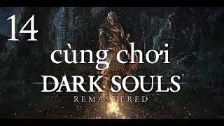 Cùng chơi Dark Souls Remastered - #14: Thế giới trong bức tranh.