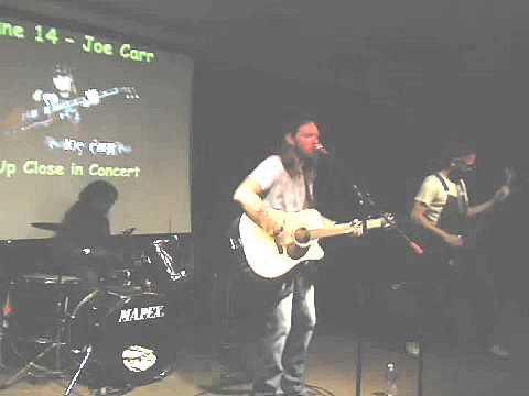 Joe Carr Band-Come Back To Me @ The Vineyard Cafe