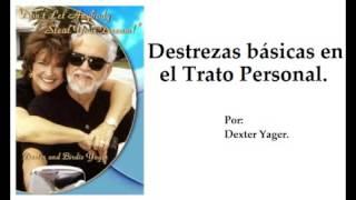 Destrezas en el Trato Personal por Dexter Yager