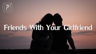 Savannah Sgro - Friends With Your Girlfriend (Lyrics)