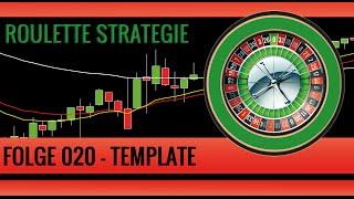 Roulette Strategie Deutsch - Folge 020 - Template sowie Indikator Freigabe mp4