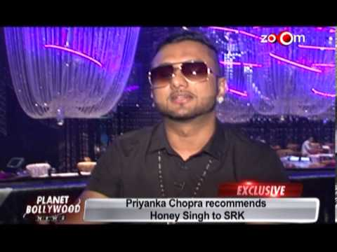 Priyanka Chopra recommends Honey Singh to Shahrukh Khan