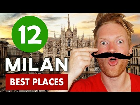 Best places to visit in Milan, Italy