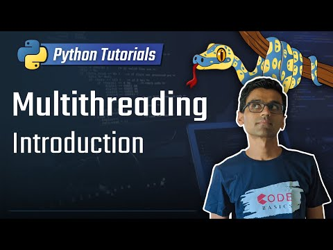 Python Tutorial - 26. Multithreading - Introduction