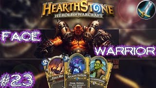 HEARTHSTONE: FACE WARRIOR!! #23
