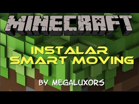Como Instalar Smart Moving Mod 1.5.2 !! Minecraft