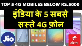 Indias 5 TOP 4G/VoLTE Smartphone Below 5000 Rs. for Jio , Airtel , Vodafone 4G